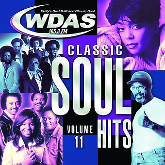 Classic Soul Hits - Vol. 11-Classic Soul Hits [CD] USA import