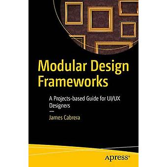 Modular Design Frameworks by Cabrera & James