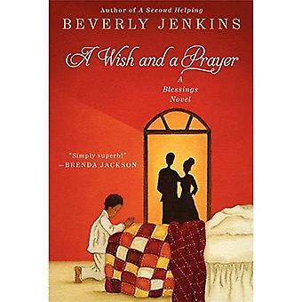 Un augurio e una preghiera: un romanzo di benedizioni