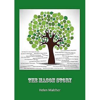 The Mason Story by Malcher & Helen M