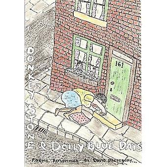 The Donkey Stone  Dolly Blue Days by Prestbury & David