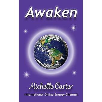 Awaken von Carter & Michelle