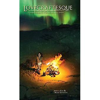 Lovecraftesque by Fox & Joshua