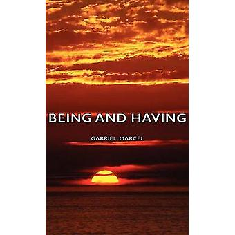 Being and Having by Marcel & Gabriel