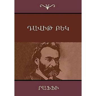 Davit Bek Armenian Edition by Hagop MelikHagopian & Raffi