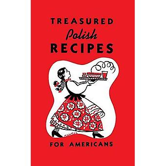 Treasured Polish Recipes for Americans by Sokolowski & Marie