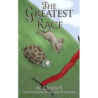 The Greatest Race by Lawati & A