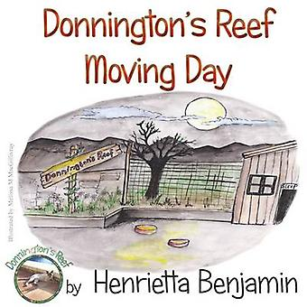 Donningtons Reef Moving Day by Benjamin & Henrietta