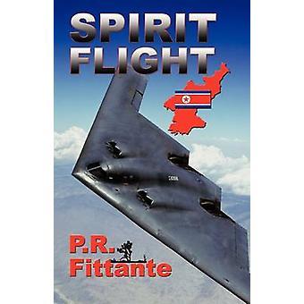 Spirit Flight by Fittante & P. R.