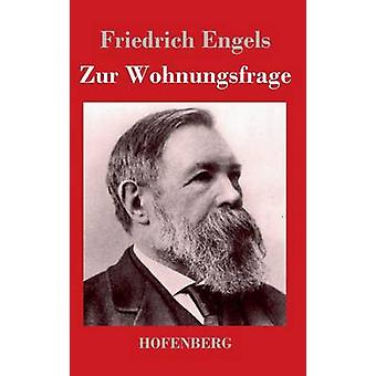 Zur Wohnungsfrage de Friedrich Engels