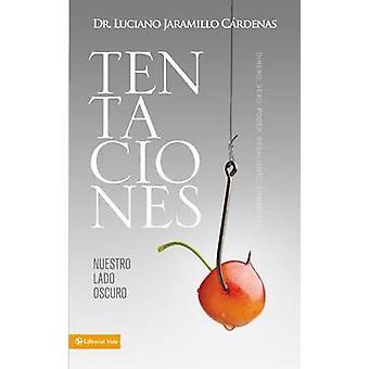 Tentaciones - Nuestro Lado Oscuro by Luciano Jaramillo Cardenas - 9780