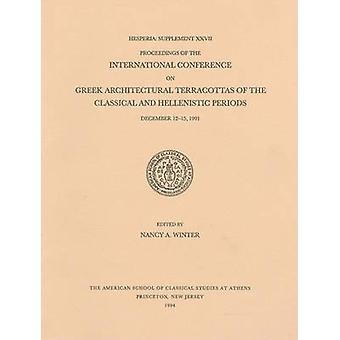 Proceedings of the International Conference on Greek Architectural Te