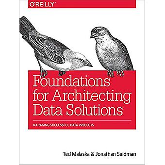 Foundations for Architecting Data Solutions - Managing Successful Data