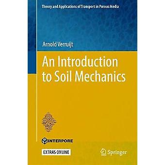 An Introduction to Soil Mechanics by Arnold Verruijt - 9783319611846
