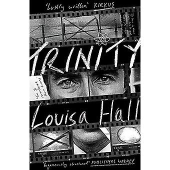 Trinity - Shortlisted for the Dylan Thomas Prize by Louisa Hall - 9781