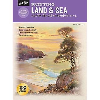 Painting - Land & Sea - Master the art of painting in oil by Vernon