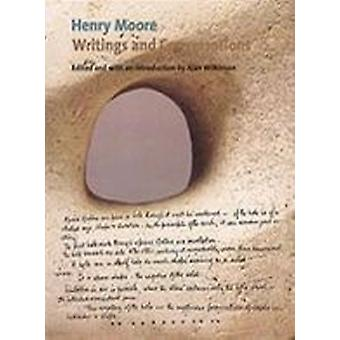Henry Moore Writings and Conversations by Alan Wilkinson - 9780853318