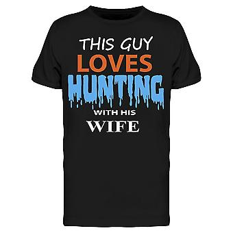 Love Hunting With My Wife Tee Men's -Image by Shutterstock Men's T-shirt