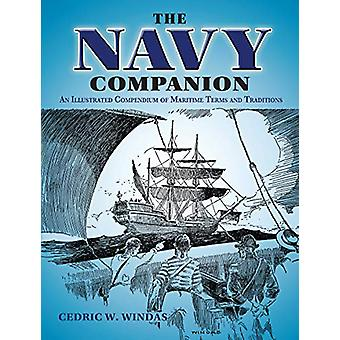 The Navy Companion - An Illustrated Compendium of Maritime Terms and T