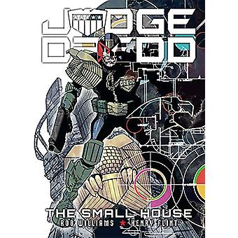 Judge Dredd - The Small House - The Small House by Rob Williams - 97817