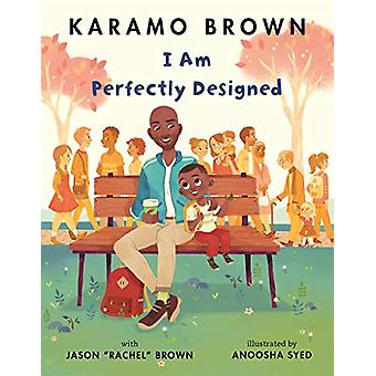 I Am Perfectly Designed by Karamo Brown - 9781529036152 Book