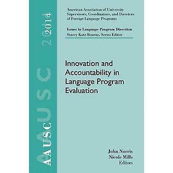 AAUSC 2014 Volume  Issues in Language Program Direction by Mills & Nicole Harvard UniversityNorris & John Georgetown University