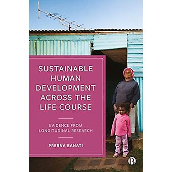Sustainable Human Development Across the Life Course by Edited by Prerna Banati