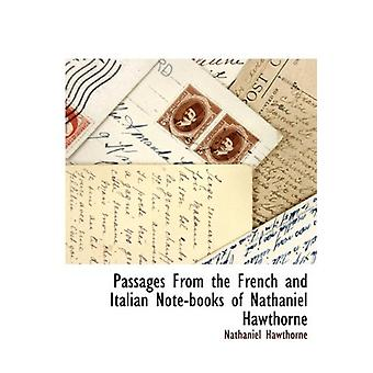 Passages from the French and Italian Note-Books of Nathaniel Hawthorn