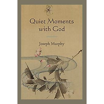 Quiet Moments with God by Dr Joseph Murphy - 9781578989652 Book