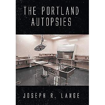 The Portland Autopsies by Joseph R Lange - 9781645598480 Book