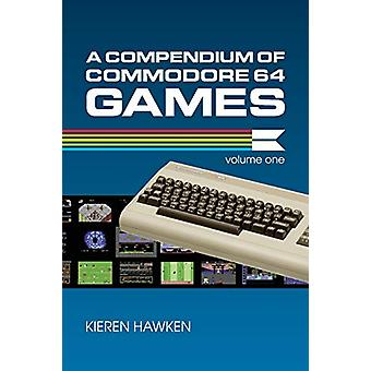 A Compendium of Commodore 64 Games - Volume One by Kieren Hawken - 97