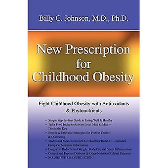 Nouvelle prescription pour l'obésité infantile: Combattre l'obésité infantile avec des antioxydants et des phytonutriments