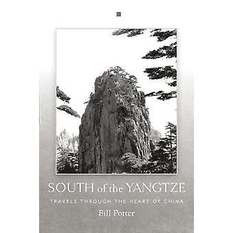 South Of The Yangtze by Bill Porter