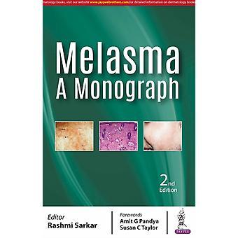 Melasma A Monograph by Sarkar & Rashmi