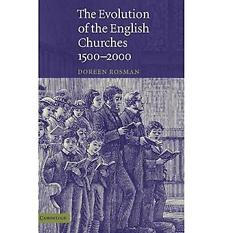 The Evolution of the English Churches, 15002000