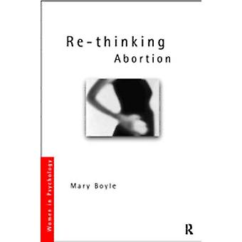 Re-thinking Abortion