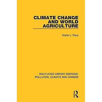 Le changement climatique et l'agriculture mondiale
