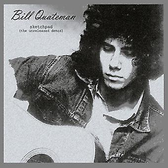 Bill Quateman - Sketchpad: The Unreleased Demos [CD] USA import