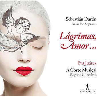 Duron / Juarez / Concalves - Sebastian Duron: Lagrimas Amor...Arias for [CD] USA import