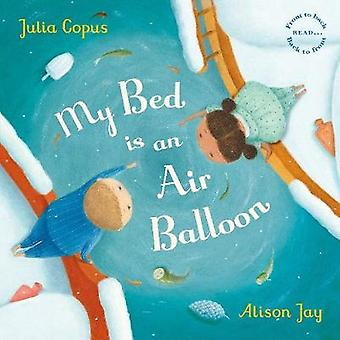 My Bed is an Air Balloon by My Bed is an Air Balloon - 9780571347711
