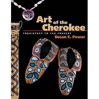 Kunst der Cherokee - Urgeschichte bis zur Gegenwart von Susan C. Power - 97
