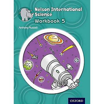 アンソニー ・ ラッセル - 97814085 ネルソン国際科学ブック 5
