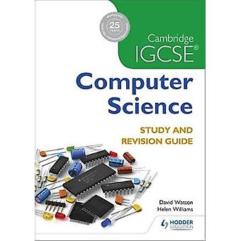 Cambridge IGCSE Computer Science-Studie und Revision Guide von David Wa