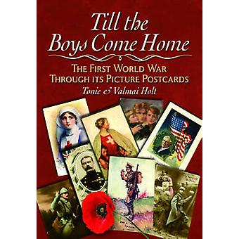 Till the Boys Come Home - The First World War Through its Picture Post