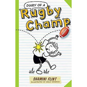 Diary of a Rugby Champ by Shamini Flint - 9781743313596 Book