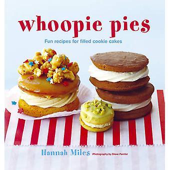 Whoopie Pies - leuke recepten voor gevulde Cookie Cakes door Hannah Miles - 9