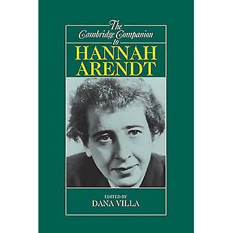 Cambridge Companion naar Hannah Arendt door Dana Villa