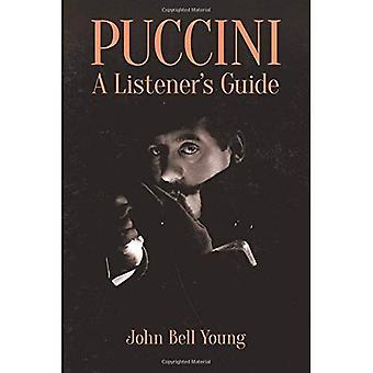 Puccini: Van een luisteraar gids (Dover boeken over muziek en muziekgeschiedenis)