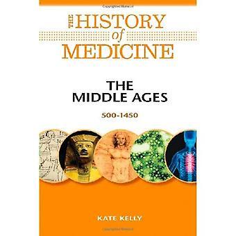 Medeltiden: 500-1450 (historia av medicinen)