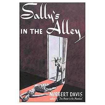Sally's in the Alley (Rue Morgue Vintage Mystery)